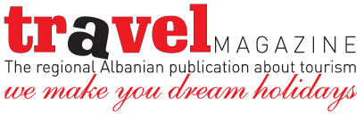 Albanian Travel Magazine - We Make You Dream Holidays